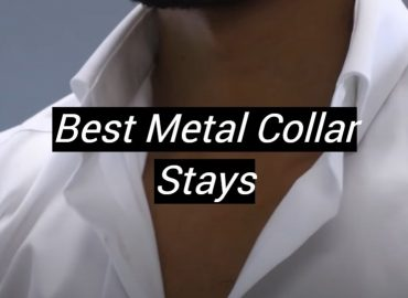 5 Best Metal Collar Stays